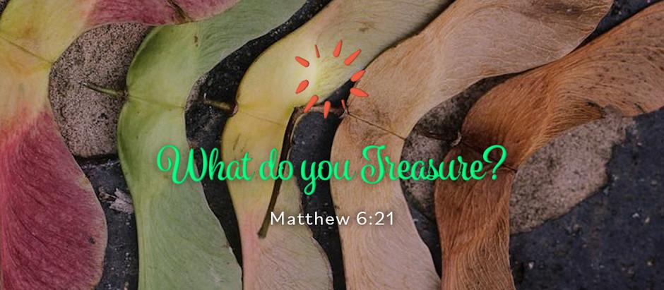 What do you Treasure?