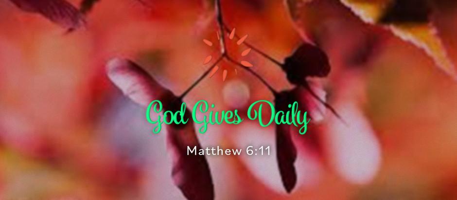 God Gives Daily