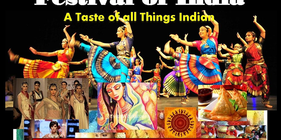 FESTIVAL OF INDIA - A Taste of All Things Indian