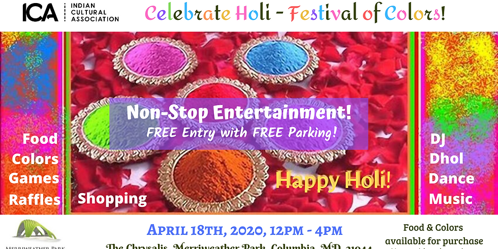 Holi - Festival of Colors - Free Entry with Free Parking!
