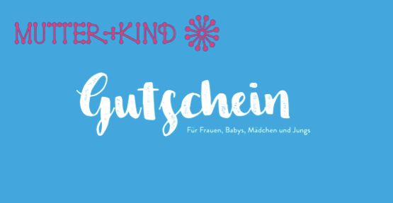 Mutter + Kind Gutschein