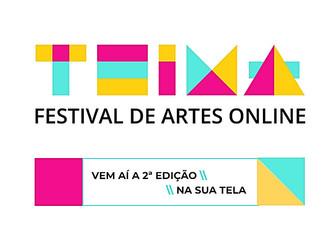 TEIMA – Festival de Artes Online abre convocatória para artistas do estado de São Paulo