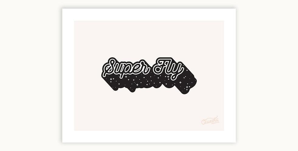 Super Fly Print
