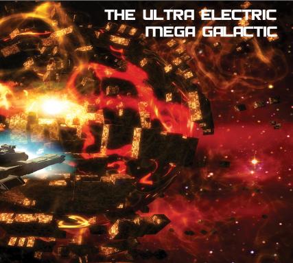 ULTRA ELECTRIC MEGA GALACTIC Debut CD
