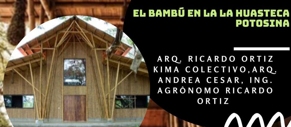 "10° CONVERSATORIO ""BAMBÚ EN LA HUASTECA POTOSINA"