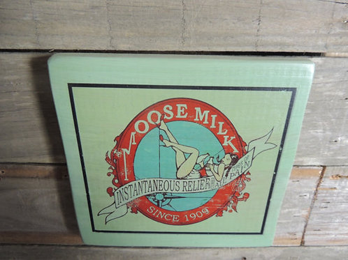 Moose milk advertisement wood plaque with pin up
