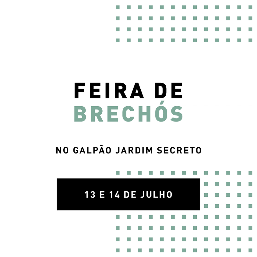 FEIRA DE BRECHÓS NO GALPÃO