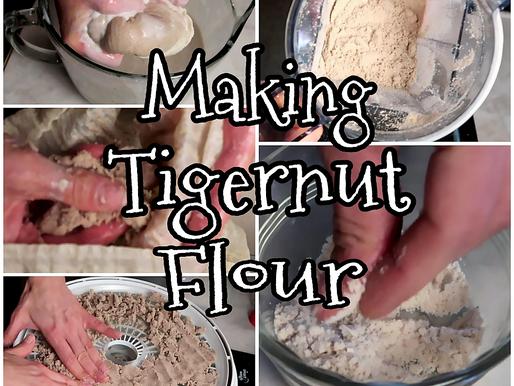 DIY Tigernut Flour!