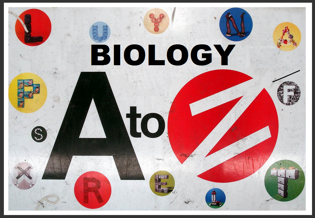 THE BIOLOGY A-Z OF ......