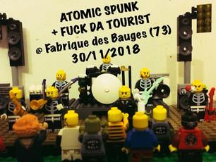 30.11.18 - 21h Atomic Spunk/Fuck da Tourist!
