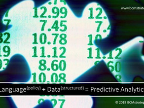 Part 3: Why Language(policy) + Data (structured) = Predictive Analytics