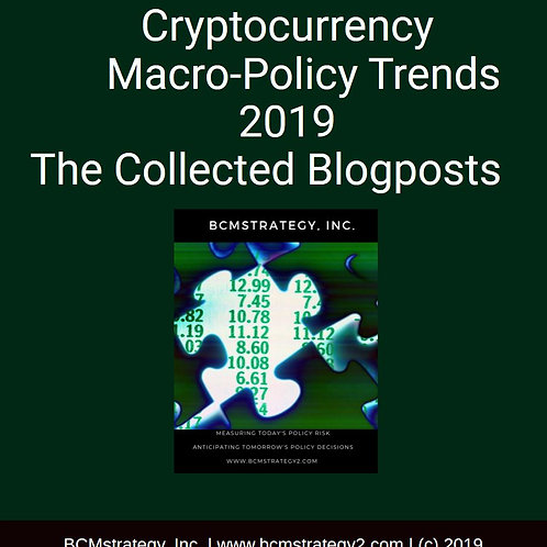 Crytpocurrency MacroPolicy Trends 2019
