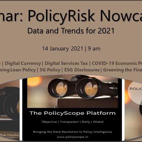 PolicyRisk Nowcasting: The Webinar