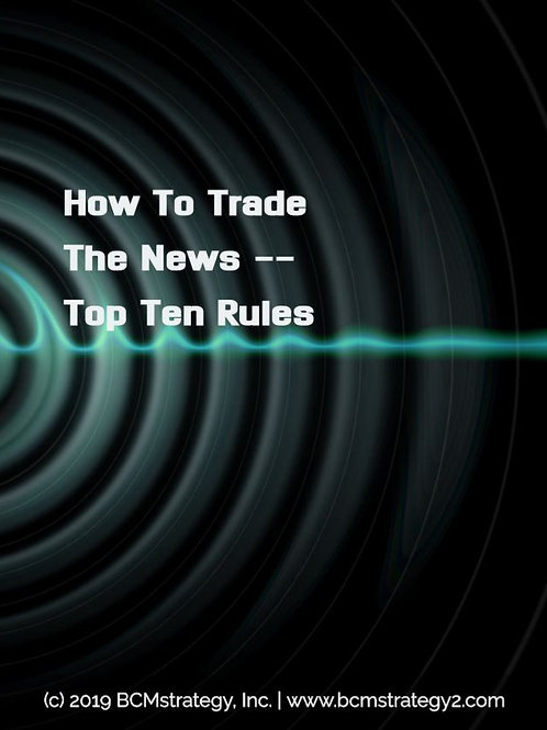 How To Trade The News -- Top Ten Rules