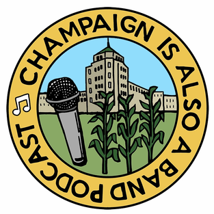 Champaign Is Also A Band Podcast - Little SIPS