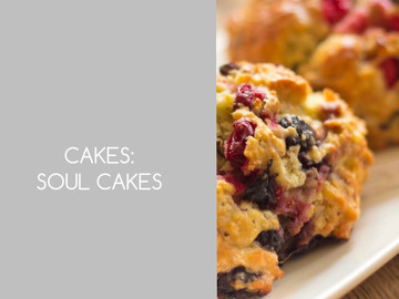 Soul Cakes: All Soul's Day (Nov 2) (also made for Christian: All Saint's Day Nov 1)