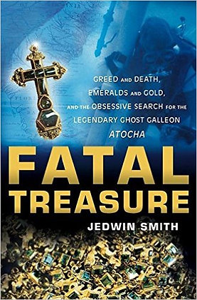 FATAL TREASURE: GREED AND DEATH, EMERALDS AND GOLD