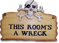 PIRATE PLAQUE: THIS ROOM'S A WRECK