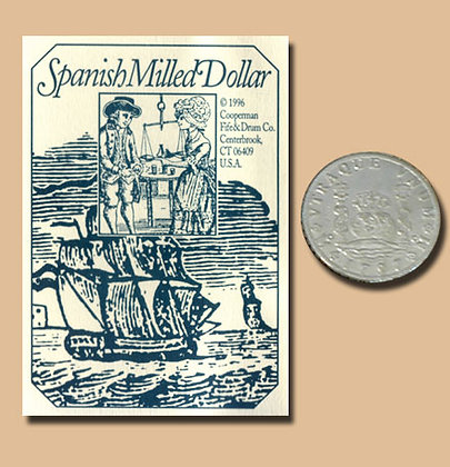 REPLICA SPANISH MILLED DOLLAR (2 QTY)