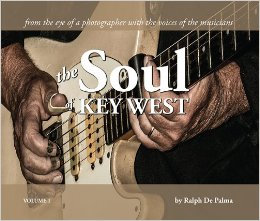 THE SOUL OF KEY WEST by Ralph DePalma