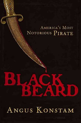 BLACKBEARD - AMERICA'S MOST NOTORIOUS PIRATE