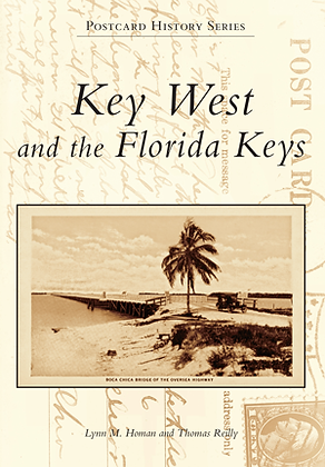 KEY WEST AND THE FLORIDA KEYS - POSTCARD HISTORY S