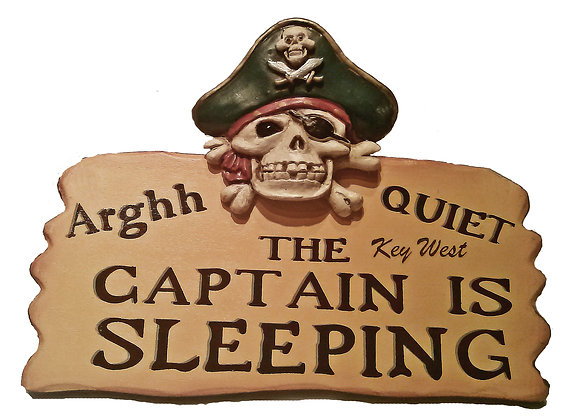 PIRATE PLAQUE: CAPTAIN IS SLEEPING