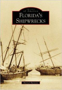 FLORIDA'S SHIPWRECKS - IMAGES OF AMERICA