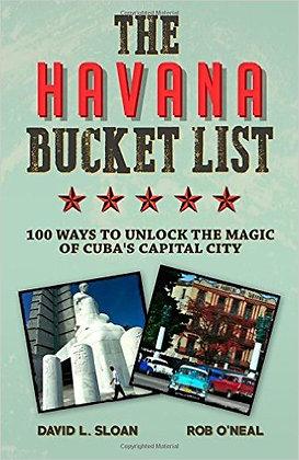 THE HAVANA BUCKET LIST by David L. Sloan & Rob O'N