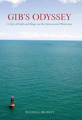 GIB'S ODYSSEY - A TALE OF FAITH AND HOPE