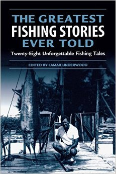 THE GREATEST FISHING STORIES EVER TOLD
