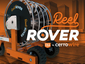 It's Time for an Upgrade! Learn how Cerrowire's ReelRover Changes Cable Management!