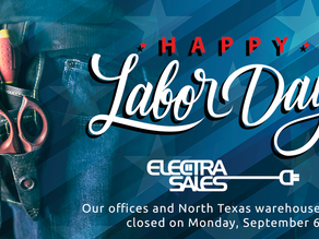 Electra Sales to be Closed Monday, September 6 for Labor Day