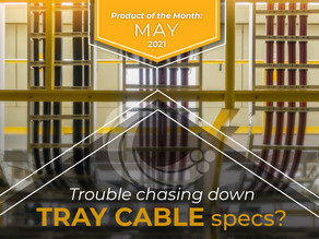 Service Wire Stocks Over 140 Tray Cable Constructions!