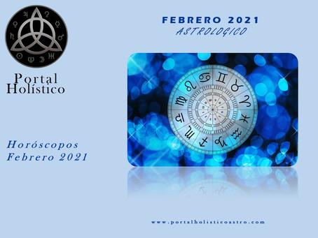 FEBRERO ASTROLOGICO 2021 HOROSCOPO SIGNO POR SIGNO