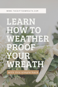 Sharing Wreath Care Tips That Will Help you Weather Proof your Wreath. #wreathtips #doorwreath
