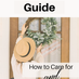 A Step by Step Guide: How to Care For Your Artificial Wreath