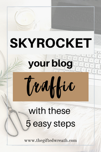 Are you new to blogging and looking to massively increase your blog taffic? Learn these 5 easy steps to skyrocket your blog traffic. #blogtips #increaseblogtraffic