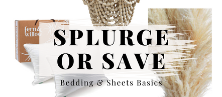 Splurge Or Save- Creating Luxurious Layers for Your Bed