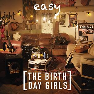 The Birthday Girls - Easy