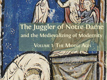 Reviewing Ziolkowski, The Juggler of Notre Dame, vols. I & II