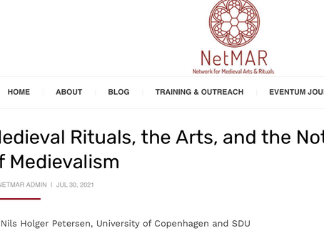 Medieval Rituals, the Arts, and the Notion of Medievalism