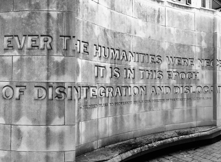 If ever the humanities were necessary...