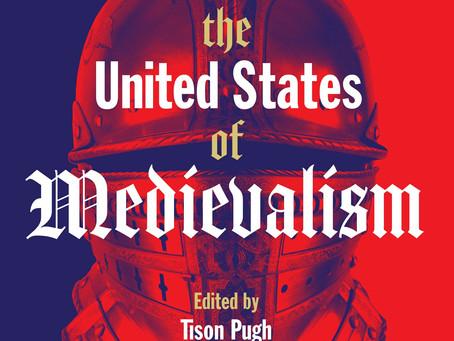 United States of Medievalism, 2021