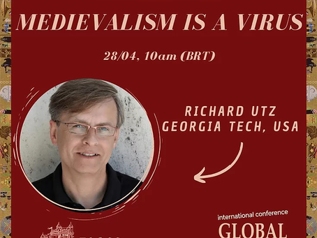 Keynote: Medievalism is a Virus