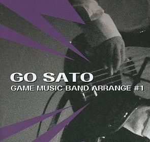 GAME MUSIC ARRANGE #1 - 佐藤豪.jpg