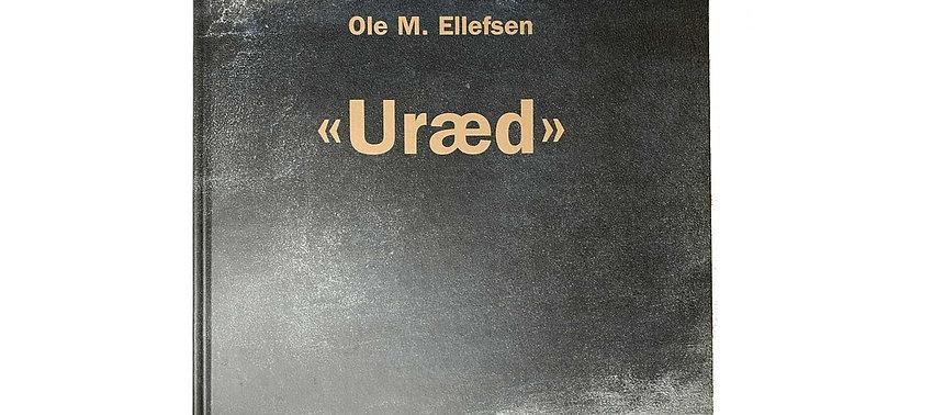 """Bok """"Uræd"""" - Ole M. Ellefsen"""
