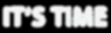 IT'S TIME logo Hvit PNG.png