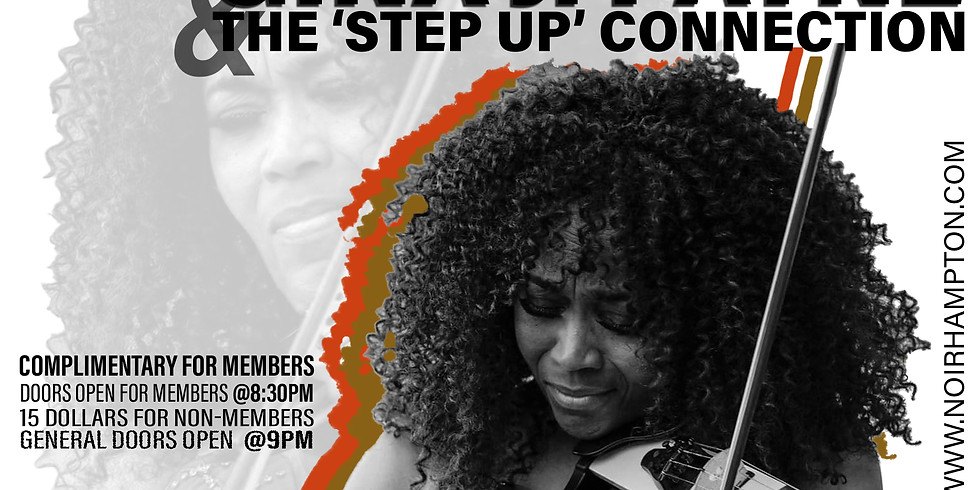 NOIR SATURDAY NIGHT W/ VIOLINIST GINA J. PAYNE & THE 'STEP UP' CONNECTION