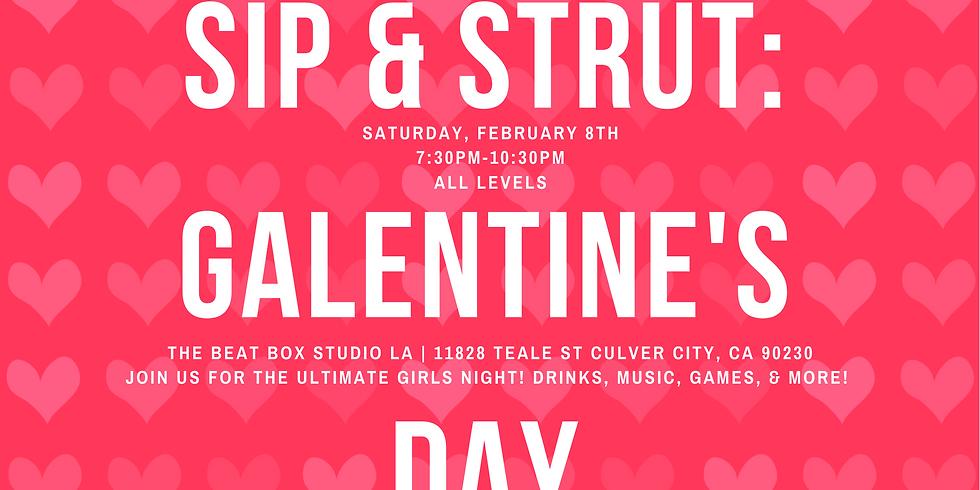 Sip & Strut: GALentine's Day  (Los Angeles)